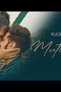 Mutiyar X Full Punjabi Song Lyrics –Kulshan Sandhu