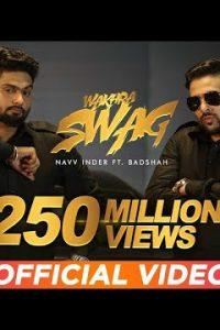 Wakhra Swag Full Punjabi Song Lyrics –BADSHAH