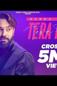 Tera Fan Full Punjabi Song Lyrics –Babbu Maan