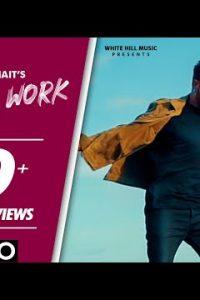 Hard Work Full Punjabi Song Lyrics –R Nait