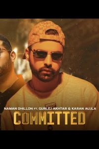 Committed Full Punjabi Song Lyrics –Naman Dhillon