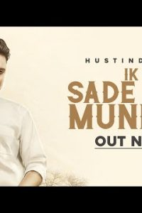 Ik Pind Sade Da Munda Full Punjabi Song Lyrics –Hustinder
