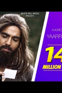 Yaarr Ni Milyaa Full Punjabi Song Lyrics –Harrdy Sandhu