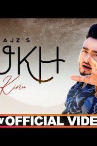 Dukh Kinu Kinu Full Punjabi Song Lyrics –Saajz
