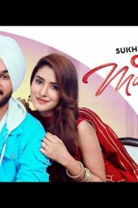 Ohh Marjaneya Full Punjabi Song Lyrics –Sukh Sandhu