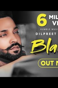 Blames Full Punjabi Song Lyrics –Dilpreet Dhillon