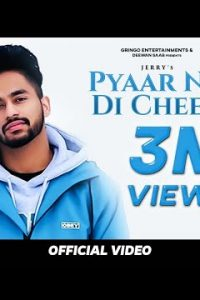 Pyaar Na Di Cheez Full Punjabi Song Lyrics –Jerry