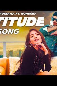 Attitude punjabi song  Lyrics –Raman Romana ft. BOHEMIA