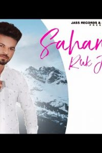 Sahan Da Ruk Jana Full Punjabi Song Lyrics –PS Rai