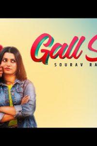 Gall Sun Full Punjabi Song Lyrics –Sourav Randhawa