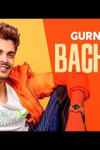 Bachpan Full Punjabi Song Lyrics –Naivy Bajaj And Minal Narula