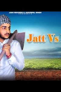 Jatt Vs Mitti Full Punjabi Song Lyrics –Gagan Mehra