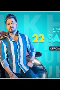 22 Saal Di Full Punjabi Song Lyrics –S Sukhi & Miss Pooja