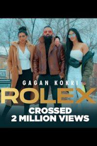 Rolex Full Punjabi Song Lyrics – Gagan Kokri