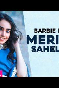 Meriyan Saheliyan  punjabi Lyrics – Barbie Maan
