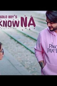 You Know Na punjabi song  Lyrics – Goldboy Prezident