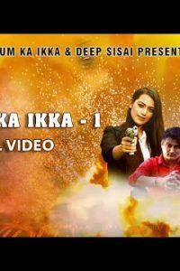 Hukam Ka Ikka Haryanvi song Lyrics – Amit Saini Rohtakiya