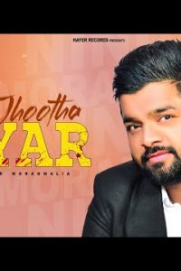 Jhootha Pyar Full Punjabi Song Lyrics –Ninder Moranwalia