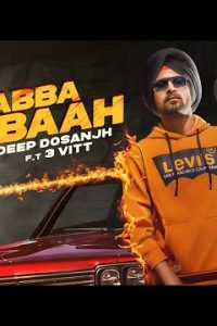 Kabba Subaah Full Punjabi Song Lyrics –Deep Dosanjh
