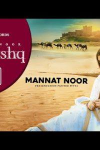 TERA ISHQ Full Punjabi Song Lyrics –Mannat Noor