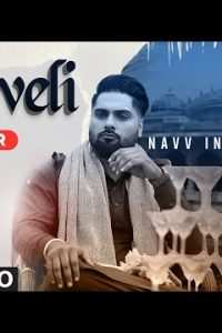 Haveli punjabi Lyrics –NAVV INDER