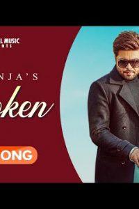 Broken Full Punjabi Song Lyrics –Ninja