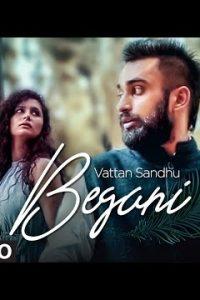 BEGANI punjabi song  Lyrics –VATTAN SANDHU, SUMEET DHILLON