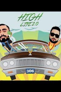 High Life 2.0 Lyrics –Sultaan Dhillon, Jo1 Gill