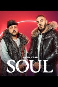 Soul Full Punjabi Song Lyrics –Aman Yaar