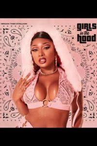 Girls in the Hood Lyrics –Megan Thee Stallion