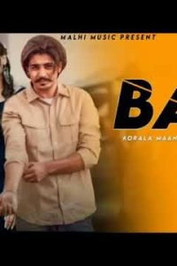 Bail Full Punjabi Song Lyrics –Korala Maan