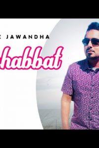 Mohabbat Full Punjabi Song Lyrics –Binnie Jawandha