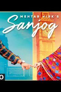 Sanjog Full Punjabi Song Lyrics –Mehtab Virk