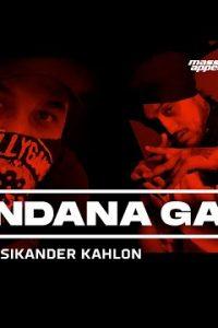 Bandana Gang Full Punjabi Song Lyrics –DIVINE, Sikander Kahlon