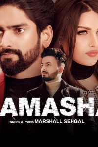 Tamasha Full Punjabi Song Lyrics –Marshall Sehgal