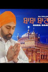 Baba Bani Teri punjabi song  Lyrics –Raj Dhillon