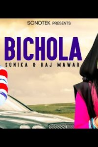 Bichola Haryanvi song Lyrics–Raj Mawar