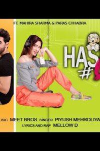 Hashtag Love Soniyea hindi song Lyrics –Meet Bros. Ft. Piyush Mehroliyaa