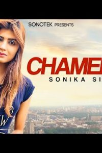 Chameli Se Haryanvi song Lyrics –Ankit Tomar, Sonika Singh