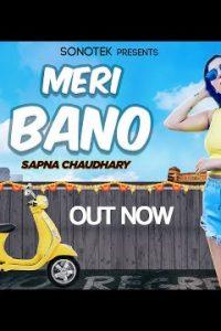 Meri Bano Haryanvi song Lyrics –Sapna Chaudhary