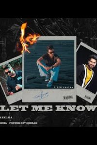 Don't Let Me Know punjabi song Lyrics–Tippu Sultan