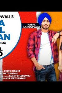 Jinna Naal Gallan punjabi song Lyrics–Kabal Saroopwali