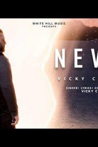 Never punjabi song  Lyrics –Vicky Chaudhry