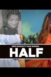 Half punjabi song  Lyrics –Deep Bhangu