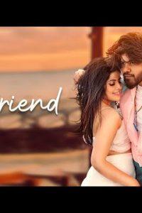 Girlfriend hindi song Lyrics –Piyush Ambhore