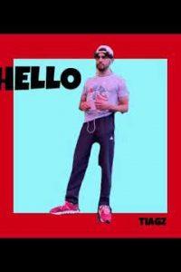 Hello english Lyrics –TIAGZ