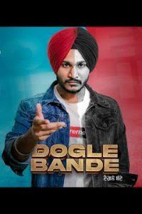 Dogle Bande punjabi song  Lyrics – Honey Sidhu