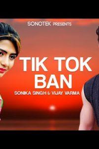 Tik Tok Ban Haryanvi song Lyrics – Mohit Sharma