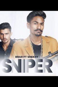 Sniper punjabi song Lyrics–Brar