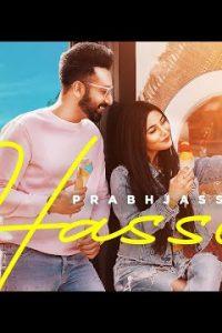 Hasse punjabi song Lyrics–Prabh Jass